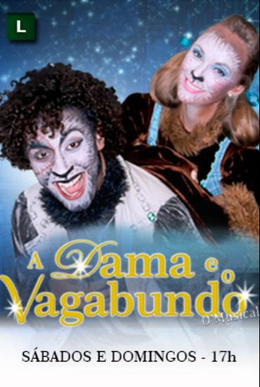 Capa da peça A Dama e o Vagabundo - O Musical