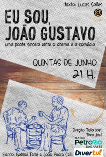 Capa da peça Eu Sou João Gustavo