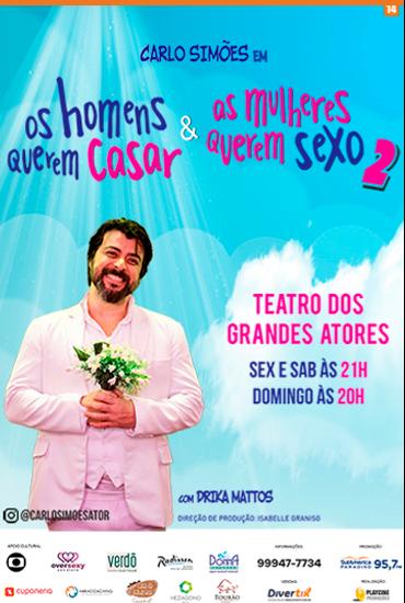 Capa da peça Os Homens Querem Casar e as Mulheres Querem Sexo 2