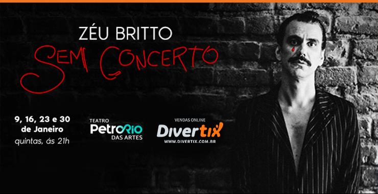Banner da peça ZÉU BRITTO Sem Concerto