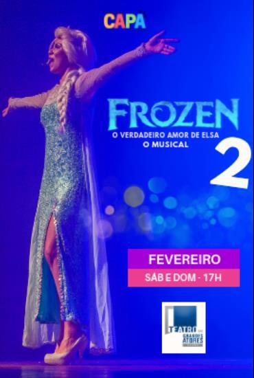 Capa da peça Frozen 2 - O Verdadeiro Amor de Elsa