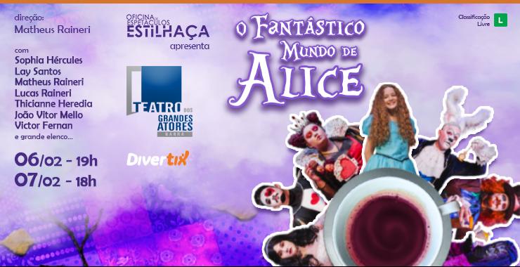 Banner da peça O fantástico mundo de Alice