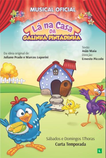 Capa da peça Lá na casa da Galinha Pintadinha