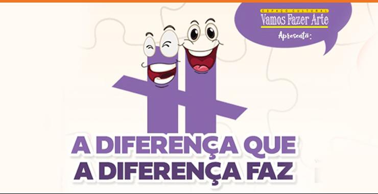 Banner da peça A diferença que a diferença faz