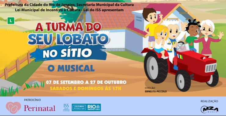 Banner da peça A Turma do Seu Lobato no Sitio - O musical