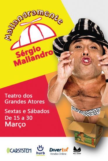 Capa da peça MALLANDRAMENTE  COM SERGIO MALLANDRO